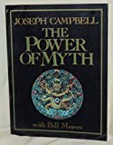 img - for The Power of Myth with Bill Moyers book / textbook / text book