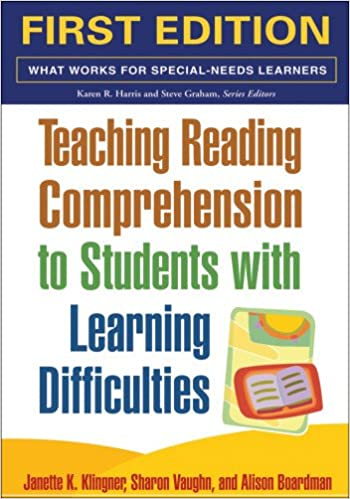 Teaching reading comprehension to students with learning first ed what works for special needs learners janette k klingner sharon vaughn alison boardman 9781593854461 amazon books fandeluxe Images