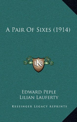 Read Online A Pair Of Sixes (1914) PDF