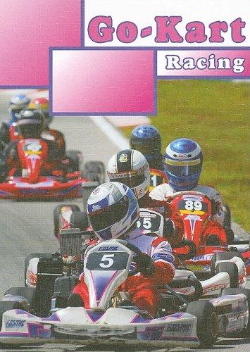 Go-Kart Racing (The Thrill of Racing)