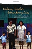 img - for Ordinary Families, Extraordinary Lives: Assets and Poverty Reduction in Guayaquil, 1978-2004 book / textbook / text book