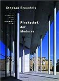 img - for Stephan Braunfels - Pinakothek der Moderne: Kunst, Architektur, Design (German and English Edition) book / textbook / text book
