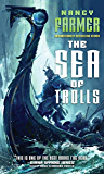 The Sea of Trolls (Sea of Trolls Trilogy Book 1)