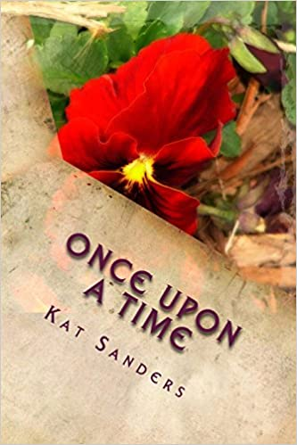 Once Upon A Time: Poems about Love, Friendship and Nature