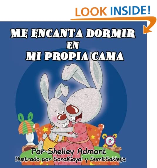 Me encanta dormir en mi propia cama (Spanish Bedtime Collection) (Spanish Edition)