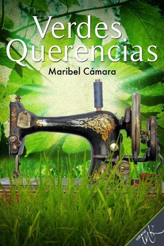 Verdes Querencias (Spanish Edition)