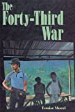 The Forty-Third War, Louise Moeri, 0395669553