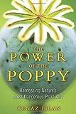The Power of the Poppy, Kenaz Filan, 1594773998