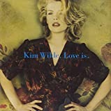 Kim Wilde - Love Is - MCA Records - MCD10625, MCA Records - MCAD10625