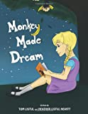 Monkey Made Dream, Tom Listul and Heather Listul Hewitt, 1426949863