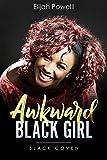Awkward Black Girl: District 9: Enchanted Love