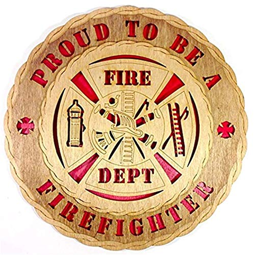 (CLA Proud to Be A Firefighter Decorative Laser Crafted Three Dimensional Wooden Wall Plaque)