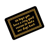 Funny Doormats We Hope You Have a Very Good Reason to Make Our Dogs Bark Retro Frame Entrace Mats 23.6'(L) x 15.7'(W)