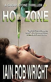 Hot Zone (Major Crimes Unit Book 2) by [Wright, Iain Rob]