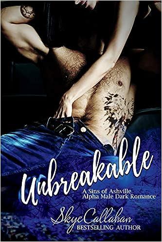 Amazon com: Unbreakable: A Sins of Ashville Abduction Dark Romance