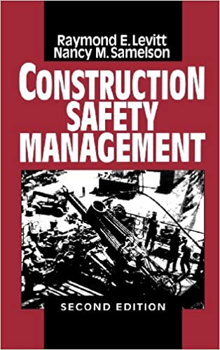 Construction safety management raymond elliot levitt nancy morse construction safety management 2nd edition malvernweather Choice Image