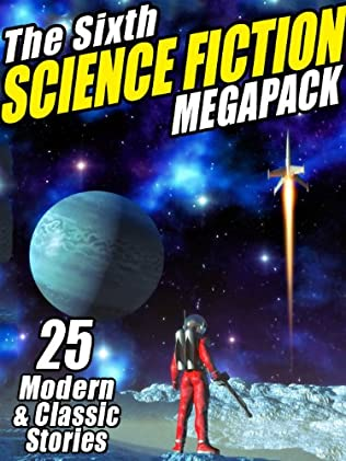 book cover of The Sixth Science Fiction Megapack