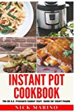 Instant Pot Cookbook: The N0 B.S.%A0Pressure Cooker Start Guide for Smart People - Including Quick and Easy Rapid Weight Loss Recipes for Beginners%A0 (Clean Eating Series) (Volume 2)