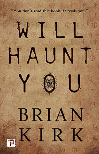 Will Haunt You (Fiction Without Frontiers) by [Kirk, Brian]