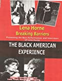 Lena Horne Breaking Barriers- History on Videon DVD by Lena Horne Breaking Barriers