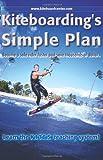Kiteboarding's Simple Plan