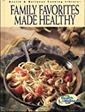 Family Favorites Made Healthy, , 1579547621