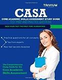 Core Academic Skills Assessment (CASA) Study Guide, Trivium Test Trivium Test Prep, 1492765813