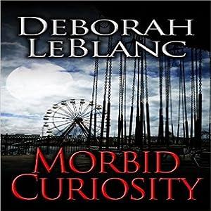 Morbid Curiosity Audiobook