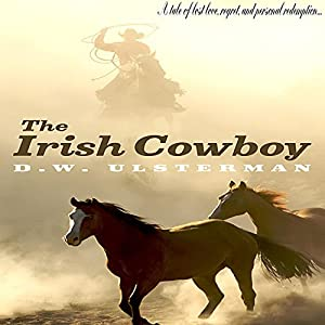 The Irish Cowboy Audiobook