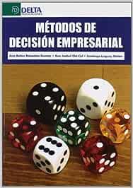 Métodos de decisión empresarial: Amazon.es: Rabadán Gómez