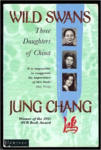 Wild Swans: Three Daughters of China: Amazon.co.uk: Books
