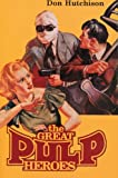 The Great Pulp Heroes, Don Hutchison, 0889625859
