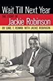 img - for Wait Till Next Year The Story of Jackie Robinson book / textbook / text book