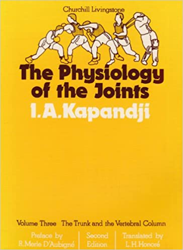 the physiology of the joints the trunk and the vertebral column volume 3