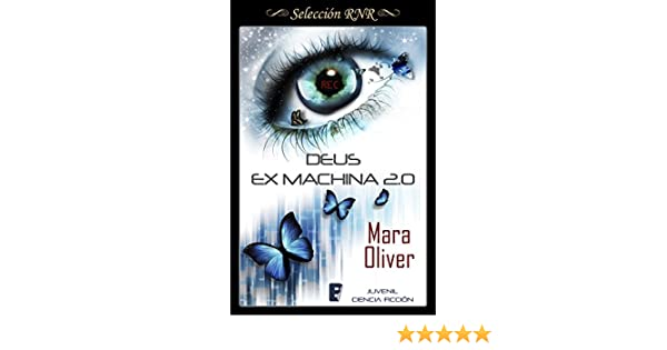 Amazon.com: Deus Ex Machina 2.0 (Spanish Edition) eBook: Mara Oliver: Kindle Store