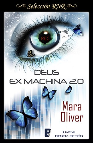 Deus Ex Machina 2.0 (Spanish Edition) by [Oliver, Mara]