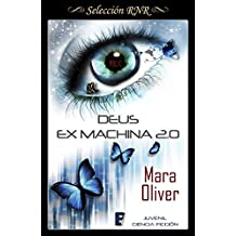 Deus ex machina 2.0 (Spanish Edition)
