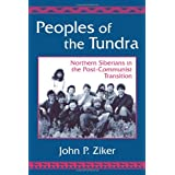 Peoples of the Tundra: Northern Siberians in the Post-Communist Transition
