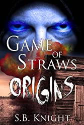 Origins (Game of Straws Book 2)
