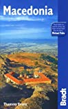 Macedonia, 2nd: The Bradt Travel Guide
