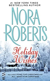 Holiday Wishes by [Roberts, Nora]