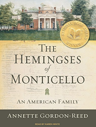 The Hemingses of Monticello: An American Family by Brand: Tantor Media