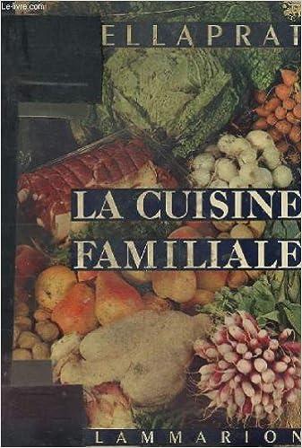 Livres Gratuits Telecharger Pdf La Cuisine Familiale Et Pratique