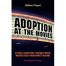 Adoption At The Movies A Year Of Friendly Movie Nights To Get Your Family Talking