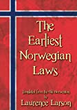 The Earliest Norwegian Laws, , 161619104X
