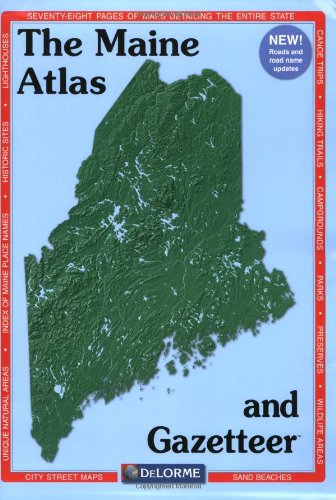 Maine Atlas & Gazetteer (Delorme Atlas & Gazetteer)