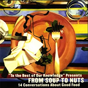 From Soup to Nuts Radio/TV Program