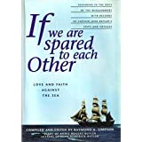 If we are spared to each other: Love and faith against the sea : the diary of Annie Rogers Butler and letters of Captain John Kendrick Butler