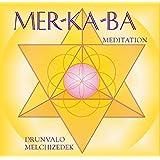 Mer Ka Ba Meditation. (Hörbuch)