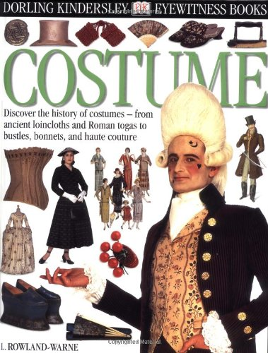 [Eyewitness: Costume] (Costumes For Drama)